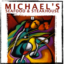 Michael's Fresh Northwest Seafood & Steakhouse